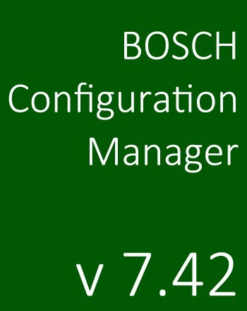 Bosch Configuration Manager 7.42